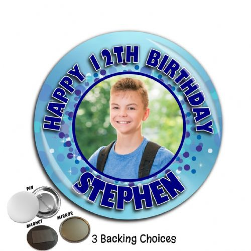 Large 75mm Personalised Blue Happy Birthday PHOTO Badge N3 (Pin / Magnet / Mirror Backing)
